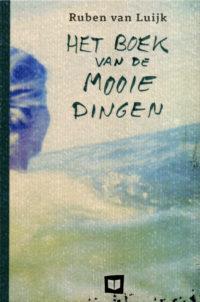 Ruben van Luijk - He boek van de mooie dingen